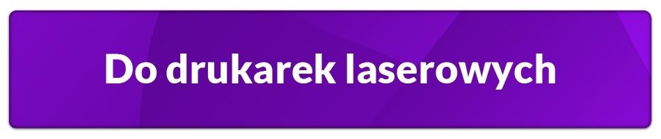 Do drukarek laserowych