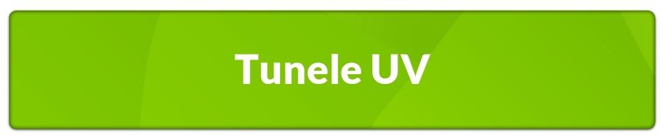 Tunele UV