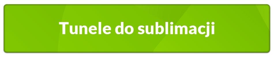 Tunele do sublimacji